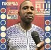 Nigeria Fuji Machine - (Doppel LP, 180g + Downloadcode / Heavyweight / Limited - VÖ: 06.07.2018)