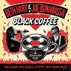 Black Coffee - (Doppel LP, 180g - VÖ: 26.01.2018)