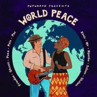 World Peace - (CD - VÖ: 14.06.2019)