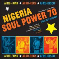 Nigeria Soul Power 70 - (CD - VÖ: 18.10.2019)