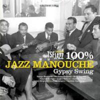 100% Jazz Manouche - Gypsy Swing - (Doppel LP - VÖ: 18.10.2019)