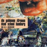 Deadschool Hamburg (Give Me A Vollzeitarbeit) - (Doppel LP - VÖ: 28.02.2020)