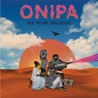 We No Be Machine - (Doppel LP - VÖ: 20.03.2020)