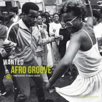 Wanted Afro Groove - (LP - VÖ: 19.06.2020)