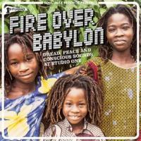 Fire Over Babylon - (CD - VÖ: 28.05.2021)