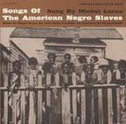 American Negro Songs from Slavery Times: Sung by Michel LaRue