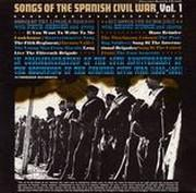 Songs of the Spanish Civil War, Vol. 1: Songs of the Lincoln Brigade, Six Songs for Democracy