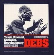 Trade Unionist, Socialist, Revolutionary