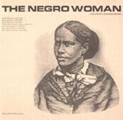 The Negro Woman