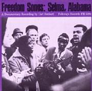 Freedom Songs: Selma, Alabama