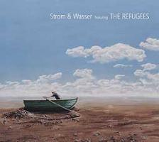 Strom & Wasser Featuring The Refugees