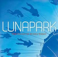Lunapark-The Sound Of Russia Today
