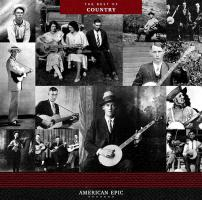 American Epic: The Best Of Country - (LP - VÖ: 14.07.2017)