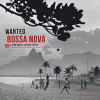 Wanted Bossa Nova - (LP, 180g - VÖ: 05.10.2018)