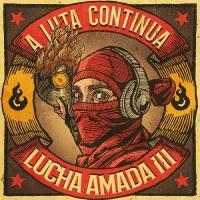 Lucha Amada 3 - A Luta Continua - (3 CDs im Buchformat - VÖ: 24.09.2021)