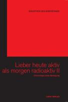 Lieber heute aktiv als morgen radioaktiv II - (6 DVDs & Buch)