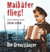 Maikäfer flieg (1914 - 1918)