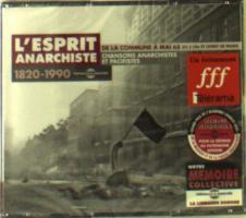 L'Esprit Anarchiste 1820 - 1990: De La Commune A Mai 68 - (Doppel CD - aus Frankreich)