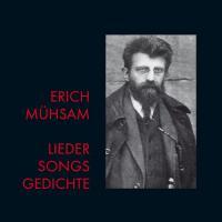 Erich Mühsam - Lieder - Songs - Gedichte - (CD)
