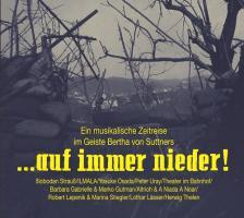 ... auf immer nieder! - Eine musikalische Zeitreise im Geiste Bertha von Suttners - (CD - VÖ: 12.07.2019)