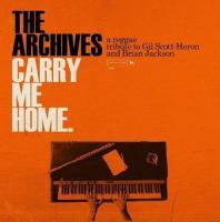 Carry Me Home: A Reggae Tribute To Gil Scott-Heron And Brian Jackson - (CD)