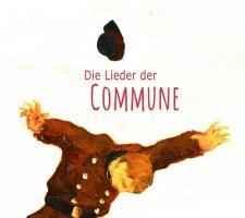 Die Lieder der Commune -  (Doppel CD)