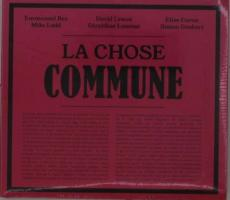 La Chose Commune - (CD)