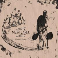 Warte mein Land, warte - (CD)