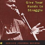 Give Your Hands to Struggle