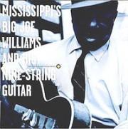 Mississippi's Big Joe Williams and His Nine-String Guitar