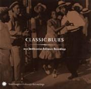 Classic Blues from Smithsonian Folkways, Vol. 1
