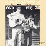Original Folkways Recordings of Doc Watson and Clarence Ashley, 1960-1962 (Doppel CD)