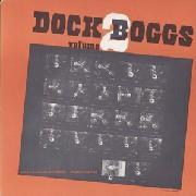 Dock Boggs, Vol. 2