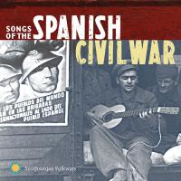 Songs of the Spanish Civil War, Volumes 1 & 2 - (CD - Booklet 42 Seiten)