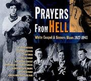 Prayers From Hell-White Gospel & Sinners Blues