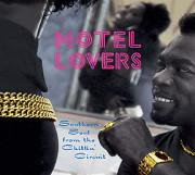 Motel Lovers-Southern Soul From The Chitlin'Circuit
