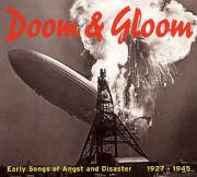 Doom & Gloom-Early Songs Of Angst And Disaster