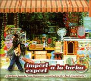 Import Export a la Turka-Turkish Sounds From Germa