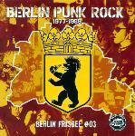Berlin Punk Rock 1977-1989 - Berlin Frisbee # 3 (Single)