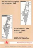 Der UN-Teilungsplan für Palästina und die Gründung des Staates Israel (1947/48) (Buch - 120 Seiten)