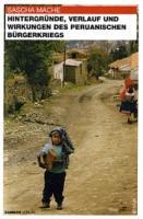 Hintergründe, Verlauf und Wirkungen des Peruanischen Bürgerkrieges (Buch, Broschiert, Format 13,9x21 cm, 303 S.)