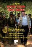 Roter Stern über Indien - Wenn die Verdammten dieser Erde sich erheben - Impressionen, Reflektionen und vorläufige Folgerungen (Buch)
