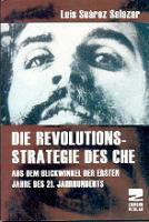 Die Revolutionsstrategie des Che (Buch - Broschiert, 120 Seiten)