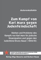 Zum Kampf von Karl Marx gegen Judenfeindschaft (Band 1)