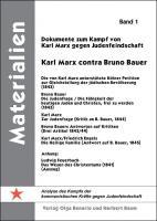 Dokumente zum Kampf von Karl Marx gegen Judenfeindschaft - Karl Marx contra Bruno Bauer