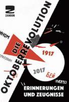 Die Oktoberrevolution, Erinnerungen und Zeugnisse - (Buch)