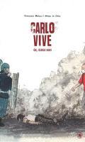 Carlo Vive - (Buch/Comic - 144 Seiten)