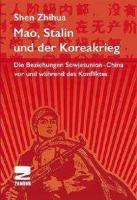 Mao, Stalin Und Der Koreakrieg - (Buch - 480 Seiten mit Fotos)