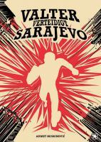 Valter verteidigt Saraje - Buch, 100 Seiten, Hardcover mit Fadenbindung, 17 x 24 cm, VÖ: Juni 2018)