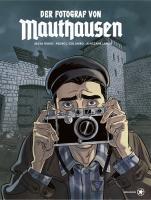 Der Fotograf von Mauthausen - (Buch, 23 x 29 cm, Hardcover mit Fadenheftung, 176 Seiten)
